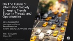 On The Future of Information Society: Emerging Trends, Security Threats and Opportunities