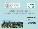 The New Technologies in Masters of Real Estate Sciences