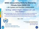 WMO Stewardship Maturity Matrix for Climate Data (SMM-CD) – An Update and Possible Collaboration