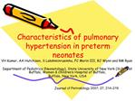 Characteristics of pulmonary hypertension in preterm neonates
