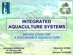 INTEGRATED AQUACULTURE SYSTEMS