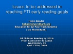 Issues to be addressed in reaching FTI early reading goals