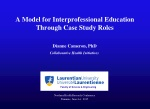A Model for Interprofessional Education Through Case Study Roles