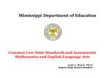 Mississippi Department of Education Common Core State Standards and Assessments