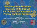 McKinney-Vento Homeless Education Title X NCLB FAQ for STUOCT homeless Primary nighttime Residence