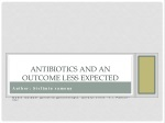 Antibiotics and an outcome less expected