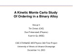 A Kinetic Monte Carlo Study Of Ordering in a Binary Alloy