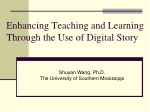 Enhancing Teaching and Learning Through the Use of Digital Story