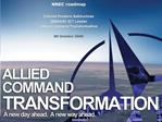 NNEC roadmap Colonel Frederic Sakhochian ISNNEC ICT Leader Allied Command Transformation 09 October 2009