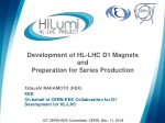 Development of HL-LHC D1 Magnets and Preparation for Series Production