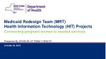 Medicaid Redesign Team (MRT) Health Information Technology (HIT) Projects