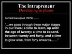 The Intrapreneur Developing in phases