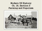 Modern US History Ch. 18, Section 3 Farming and Populism