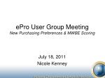 ePro User Group Meeting New Purchasing Preferences & MWBE Scoring