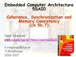 Embedded Computer Architecture 5SAI0 Coherence, Synchronization and Memory Consistency ( ch 5b,7)