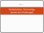 Globalization, Technology , Issues and Challenges