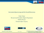 Astronomical Spectroscopy and the Virtual Observatory Pedro Osuna