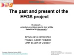 The past and present of the EFGS project