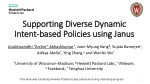 Supporting Diverse Dynamic Intent-based Policies using Janus