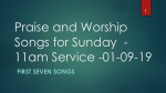 Praise and Worship Songs for Sunday - 11am Service -01-09-19