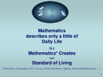 Mathematics describes only a little of Daily Life