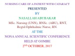 NURSING CARE OF A PATIENT WITH CATARACT PRESENTED BY NASALLAH ABUBAKAR