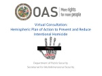 Virtual Consultation: Hemispheric Plan of Action to Prevent and Reduce Intentional Homicide