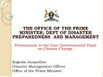 THE OFFICE OF THE PRIME MINISTER; DEPT OF DISASTER PREPAREDNESS AND MANAGEMENT