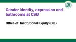 Gender identity, expression and bathrooms at CSU Office of Institutional Equity (OIE)