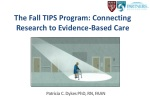 The Fall TIPS Program: Connecting Research to Evidence-Based Care