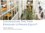Can Investors Time Their Exposure to Private Equity?