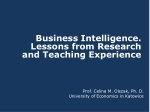 Business Intelligence. L essons from Research and Teaching E xperience