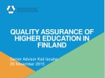QUALITY ASSURANCE OF HIGHER EDUCATION IN FINLAND