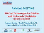 ANNUAL MEETING RERC on Technologies for Children with Orthopedic Disabilities NIDRR H133E100007