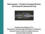 Metacognition:  The Key to Changing Mindsets  and  Closing the Achievement Gap