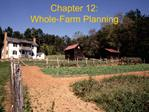 Chapter 12: Whole-Farm Planning