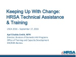 Keeping Up With Change: HRSA Technical Assistance & Training