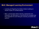 MLE: Managed L earning E nvironment