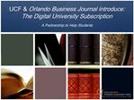 UCF Orlando Business Journal introduce: The Digital University Subscription