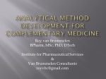 Analytical method development for Complementary Medicine
