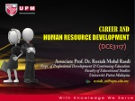 CAREER AND HUMAN RESOURCE DEVELOPMENT