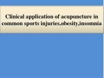 Clinical application of acupuncture in common sports injuries,obesity,insomnia