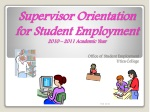Supervisor Orientation for Student Employment 2010 – 2011 Academic Year