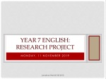 Year 7 English: Research project