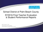 School District of Palm Beach County SY2016 Final Teacher Evaluation & Student Performance Reports
