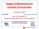 Design of Mechanisms for Dynamic Environments