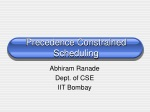 Precedence Constrained Scheduling