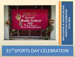 31ST SPORTS DAY CELEBRATION
