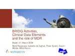 BRIDG Activities, Clinical Data Elements and the role of MDR