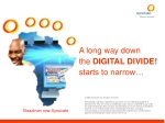A long way down the  DIGITAL DIVIDE!  starts to narrow…